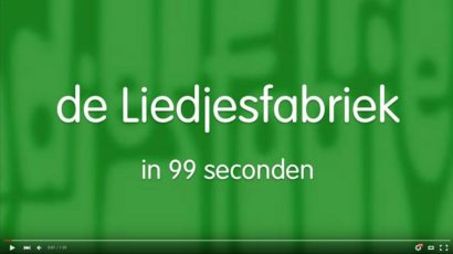 De Liedjesfabriek in 99 seconden